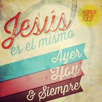 frases-juveniles-cristianas-jesus-es-el-mismo