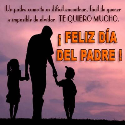 frases e imagenes del dia del padre te quiero